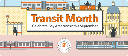 """Text in orange that reads """"Transit Month Celebrate Bay Area transit this September"""" over illustration of Bay Bridge, buses, and commuters"""